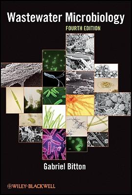 Wastewater Microbiology By Bitton, Gabriel